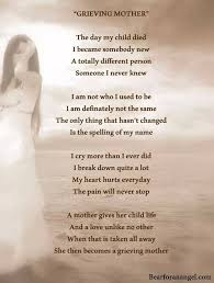 Poems Of Comfort For Loss Best 25 Grieving Mother Ideas On Pinterest Grief Quotes Mother