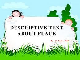 Descriptivetextaboutplace 160812155915 Thumbnail 4 Jpg Cb 1471017651 Tema Untuk Ppt