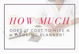 what does a wedding planner do how much does it cost to hire a wedding planner