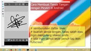 membuat tanda tangan digital gratis cara membuat tanda tangan di android dengan picsart youtube
