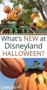 disneyland at halloween time 2017 learning2bloom
