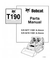 pdf bobcat t190 parts manual sn 527711001 and above sn 527811001
