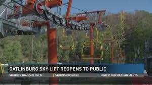 Chair Lift In Gatlinburg Tn Wbir Com Gatlinburg Sky Lift Reopens Friday