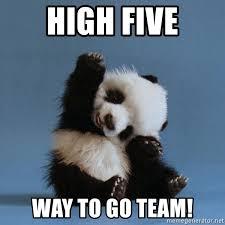 Way To Go Meme - high five way to go team high five meme generator