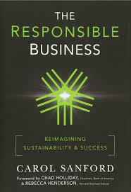 the responsible business reimagining sustainability and success
