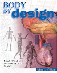Anatomy And Physiology Human Body Body By Design An Anatomy And Physiology Of The Human Body