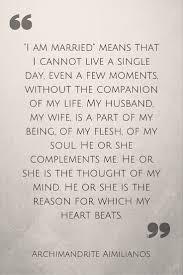 wedding quotes christian archimandrite aimilianos of simonopetra on orthodox christian
