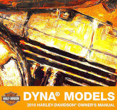 2010 harley davidson dyna owners manual dyna fxd fxdc fxdl fxdb