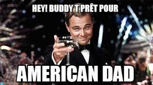 Hey Buddy Meme - hey buddy t pr礫t pour congratulations meme on memegen