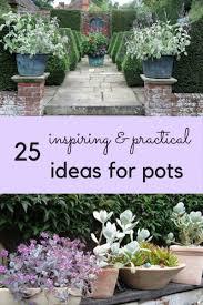 Garden Pots Ideas Your Pots 25 Inspiring Practical Ideas For Container