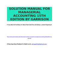 solution manual for managerial accounting 15th edition by garrison