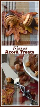 hersey kisses acorns an easy fall treat s