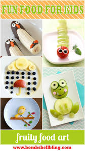 ideas for food art for kids fun food and food art