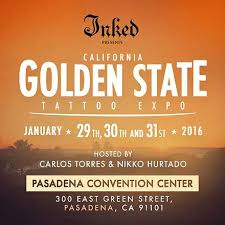 inked magazine presents the golden state tattoo expo