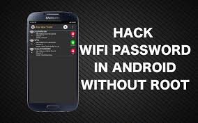 root my android phone to hack wifi password using android phone without root