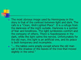 hemingway a clean well lighted place ernest hemingway the lost generation a clean well lighted place