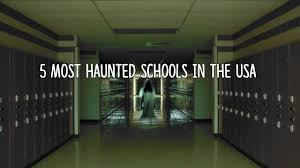 Best Makeup Schools In Usa 5 Most Haunted Schools In The Usa Youtube