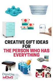 gifts ideas for the person who has everything organizing