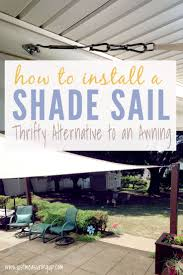 diy shade sail installation thrifty way to get more shade