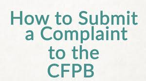 consumer financial protection bureau file a loan complaint to the consumer financial