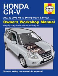 honda car manual honda cr v petrol diesel 02 06 haynes repair manual haynes