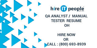 Sample Resume Of Manual Tester by Qa Analyst Manual Tester Resume Oh Hire It People We Get It Done