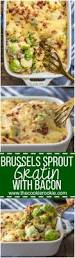 brussel sprouts thanksgiving recipe brussels sprout gratin with bacon the cookie rookie