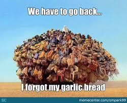 Garlic Bread Meme - my garlic bread by smpark99 meme center