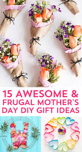 mothers day gifts 15 most thoughtful frugal s day gift ideas frugal beautiful