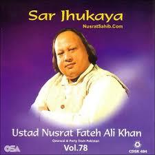 download free mp3 qawwali nusrat fateh ali khan sar jhukaya to patthar sanam ban gaye lyrics translation in hindi