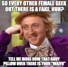 Fake Geek Girl Meme - fake geek girl edition condescending wonka creepy wonka know