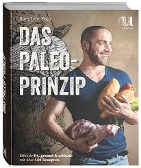 paleo küche was ist das beste paleo kochbuch unsere 5 favoriten healthhacks de