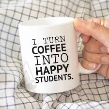principal gift i turn coffee into happy students