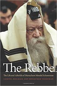 the rebbe book the rebbe the and afterlife of menachem mendel schneerson