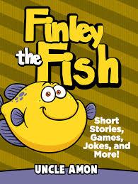 Free Stories For Bedtime Stories For Children Books For Finley The Fish Bedtime Stories For Ages 4 8