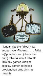 New Vegas Meme - i kinda miss the fallout new vegas hype phoenix artist check him