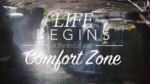 Leaving Your Comfort Zone Life Begins At The End Of Your Comfort Zone Youtube