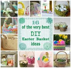 Decorate Easter Basket Ideas by 16 Of The Very Best Diy Easter Basket Ideas The Creek Line House