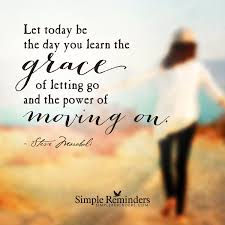 Quotes About Loving And Letting Go by Learn The Grace Of Letting Go By Steve Maraboli With Article By