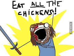 Eat All The Things Meme - the hound all the things know your meme