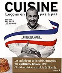 chef de cuisine fran軋is cuisine lecons en pas à pas cooking by lessons