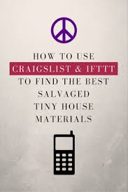 how find salvaged tiny house materials on craigslist simple app