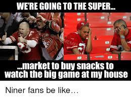 Niners Memes - 25 best memes about niners fans be like niners fans be like memes