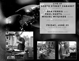 black friday madison wi friday ben ferris trio north street cabaret ben ferris