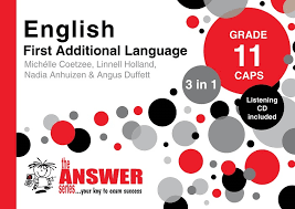 grade 11 english first additional language 3 in 1 caps the
