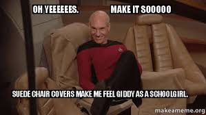 Picard Memes - giddy picard meme what jean luc said to his 1 off camera