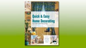 Easy Home Decorating Quick U0026 Easy Home Decorating Successful Projects Nsc
