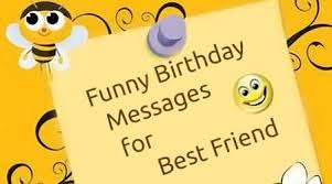 funny e card birthday messages for best friend nicewishes