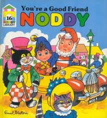 u0027re good friend noddy enid blyton