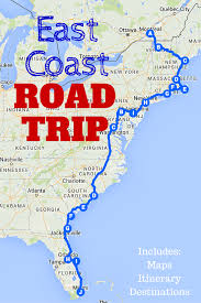map trip the best east coast road trip itinerary